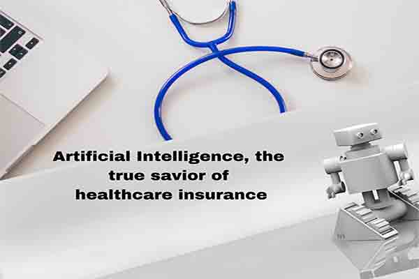 Artificial Intelligence, the true savior of healthcare insurance