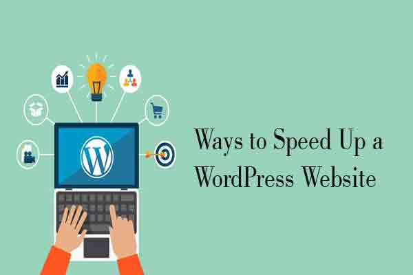 Ways to Speed Up a WordPress Website